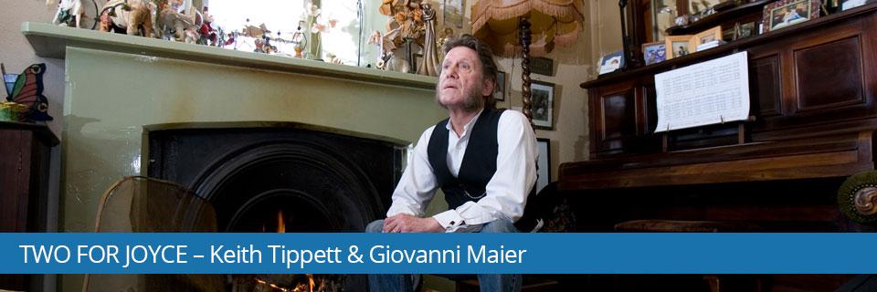 TWO FOR JOYCE – Keith Tippet & Giovanni Maier - 15. studeni – HKD na Sušaku